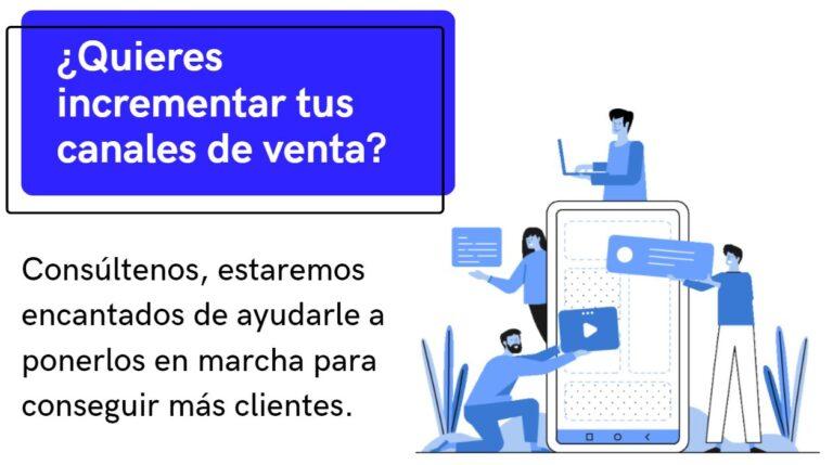 Agencia de marketing digital para incrementar los canales de venta