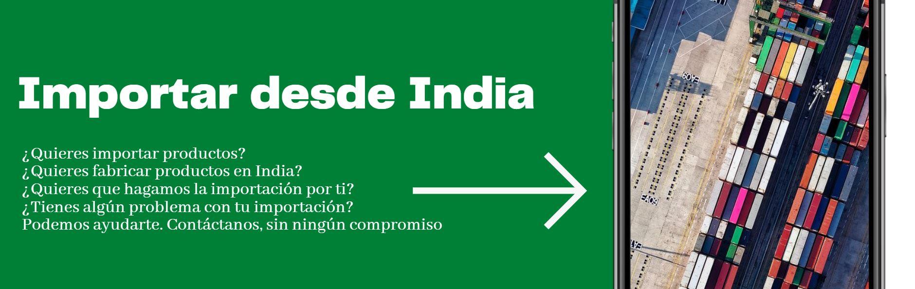 Importar desde India. Importaciones e importar de India