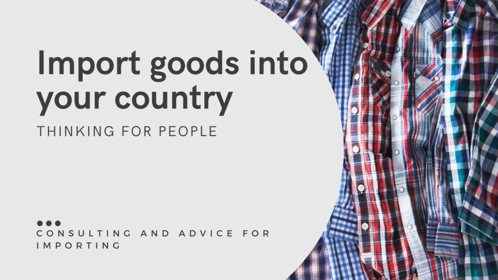 Consultancy and advice on importing goods