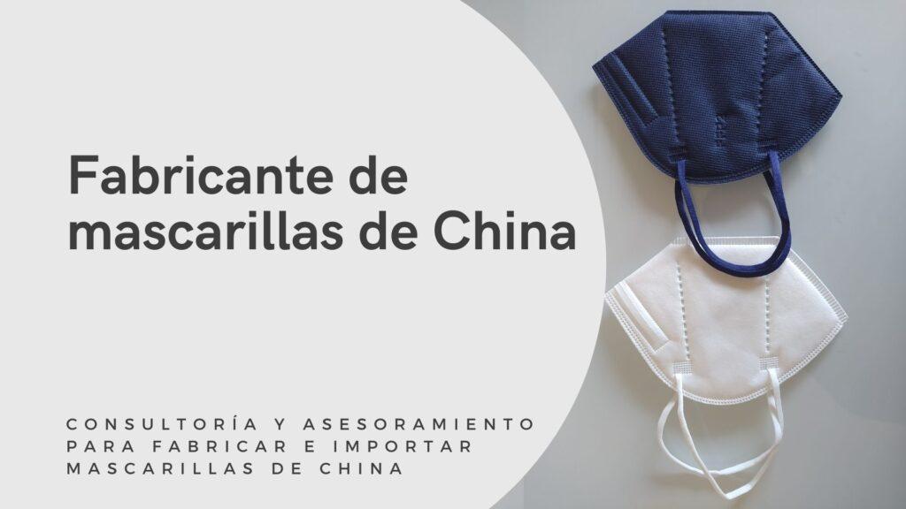 Fabricante de mascarillas China