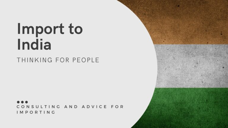 Import from india consulting and import advice