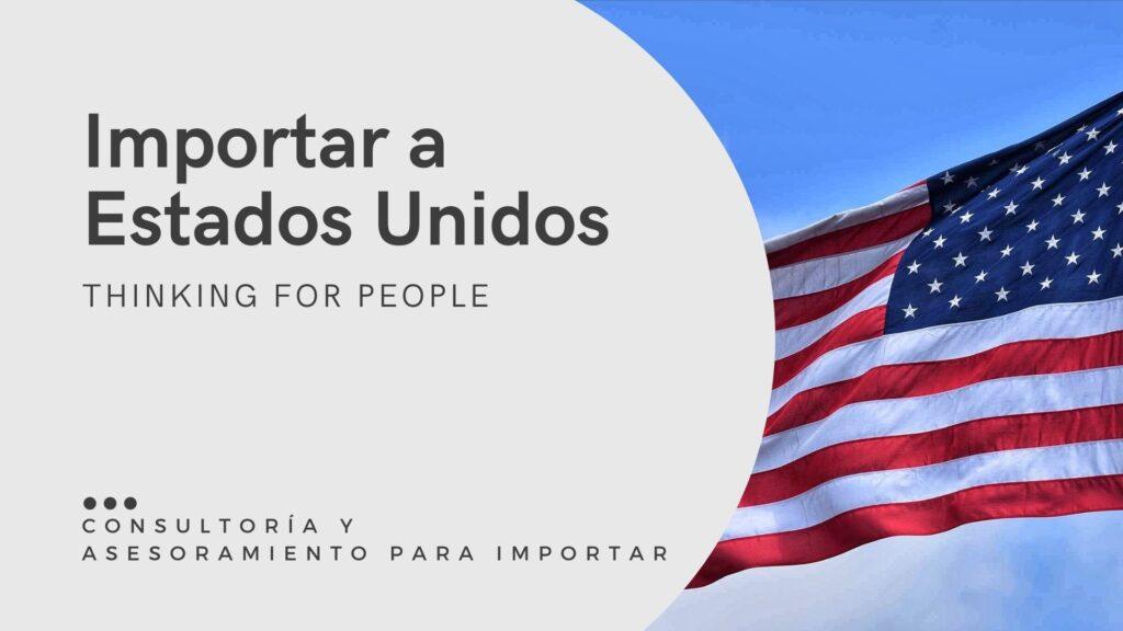 Como importar a Estados Unidos - Guía de importación a USA
