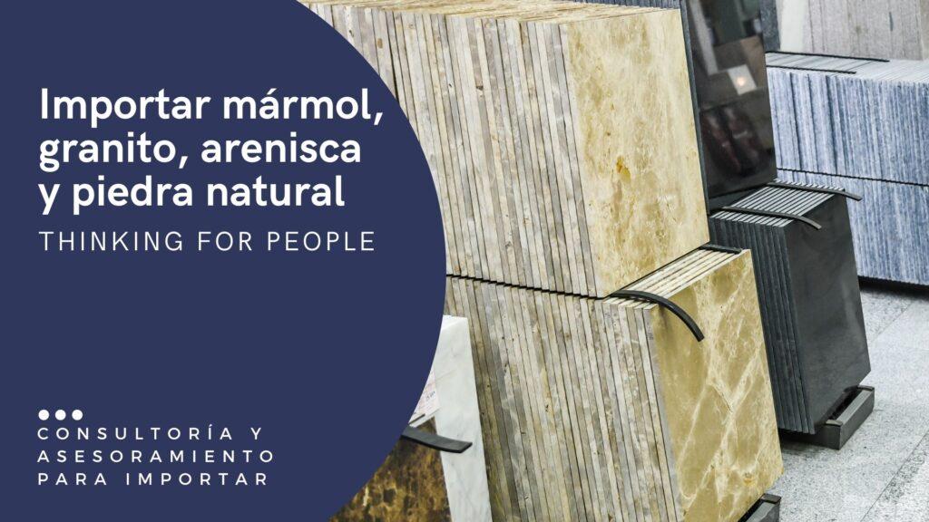 Como importar mármol, granito, arenisca y piedra natural marmolistas