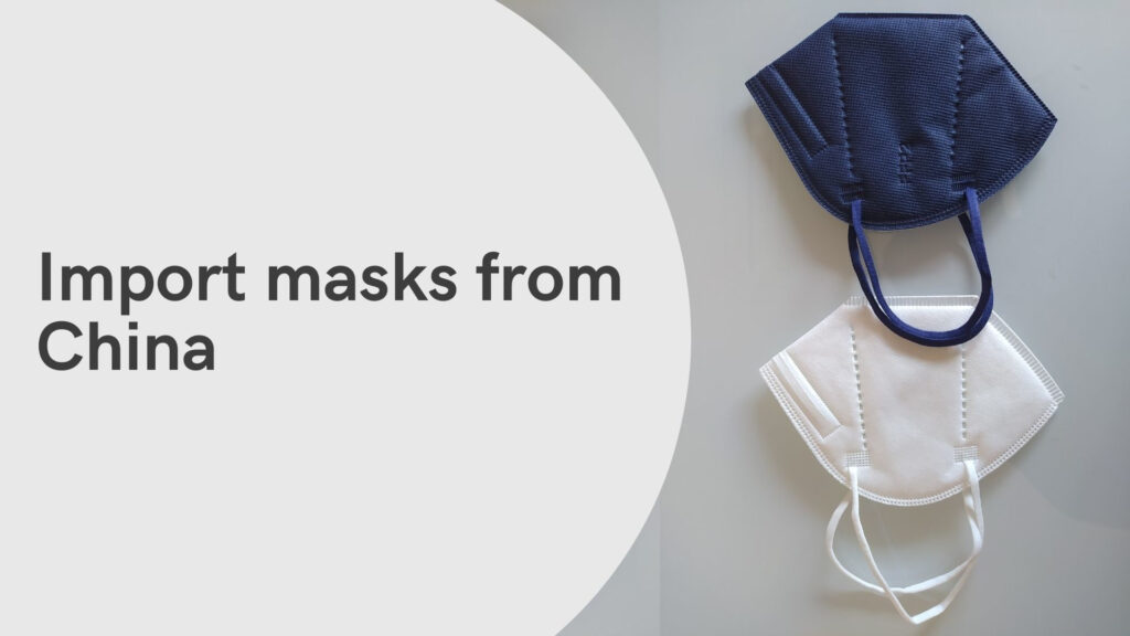 Import masks from China