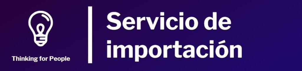 Servicio de importación