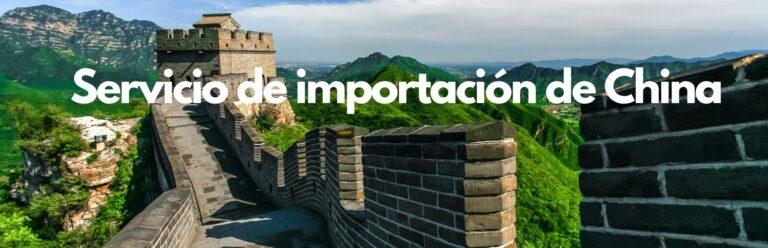 Servicio de importación de China